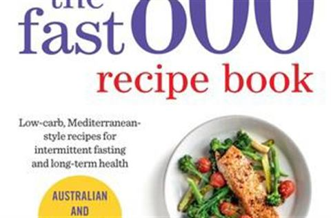 The Fast 800 recipe book by Dr Clare Bailey and Justine Pattison